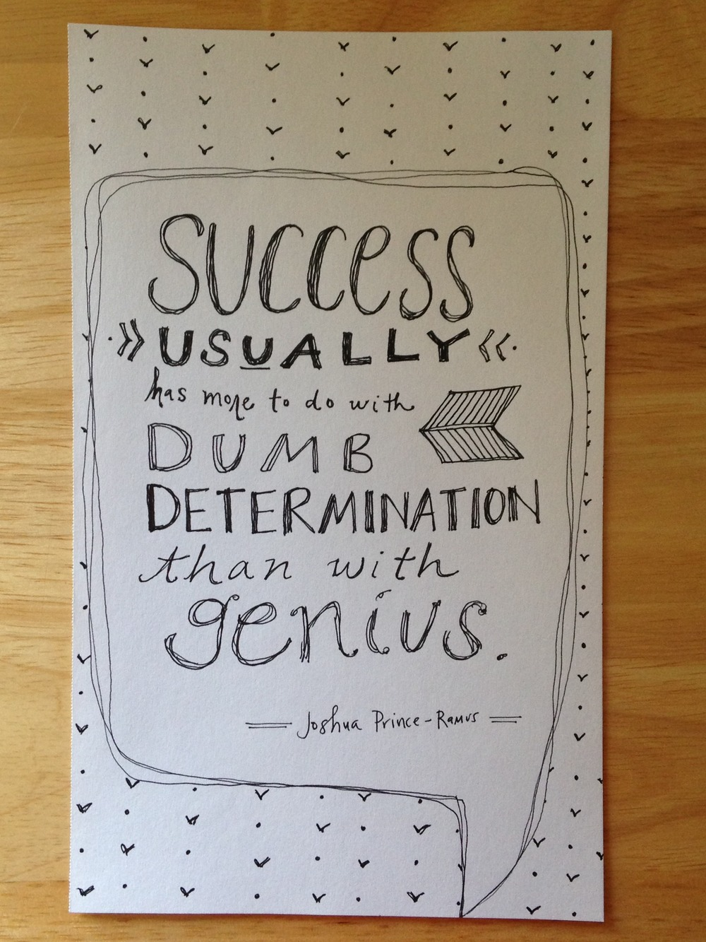 Success is more linked to determination than genius. That's a relief. | lucyflint.com