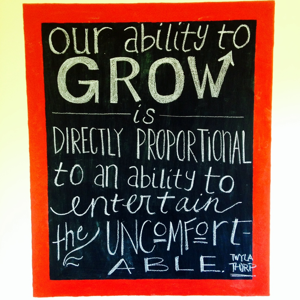 Growth and discomfort. They're always linked. You have to be able to be uncomfortable, in order to grow. | lucyflint.com