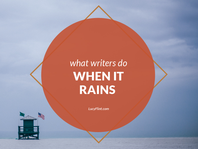 Pull on your writing galoshes and bring on the rain: We're fighting gloom and difficulty, and we're leaning into everything cozy this month at lucyflint.com.