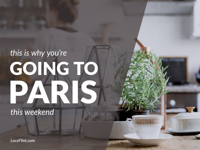 """""""Paris is the place you go when you mean to put your creative life first."""" -- Eric Maisel ... Putting your creative life first: that's what you're going to do this weekend, right? 