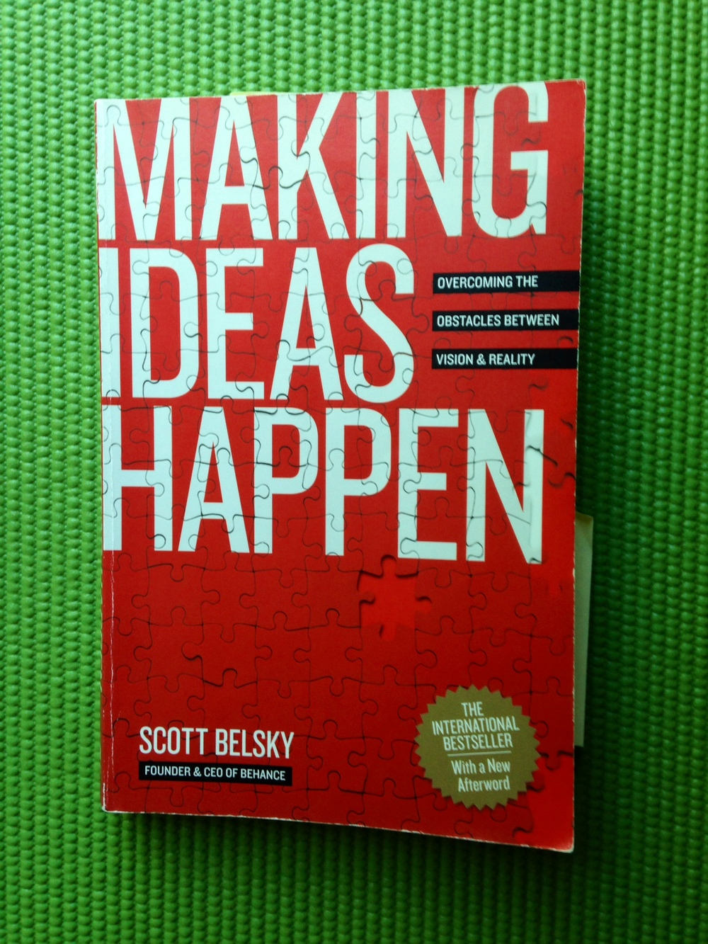 Making Ideas Happen, by Scott Belsky, will change your organization game forever. | lucyflint.com