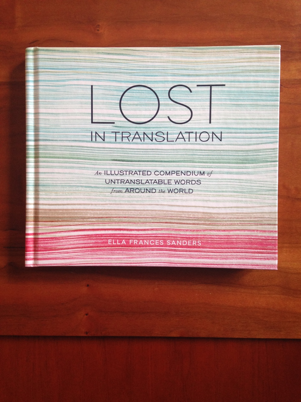 Grab the book LOST IN TRANSLATION and revel in the charming illustrations and the perfection of the words! | lucyflint.com