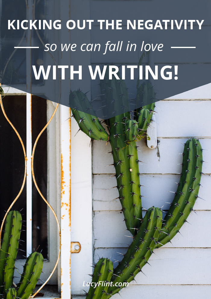 We're going to keep shedding the negative ways we think about writing... so that we can open ourselves up to a super healthy and, yes, head over heels relationship with our writing lives! | lucyflint.com