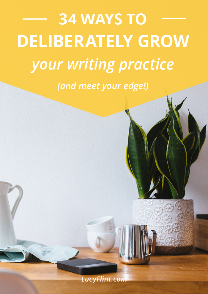 If you want to improve your writerly skills, without trading in a happy writing practice, I've got your back. Here's how to meet your edge, with grace and goodness. | lucyflint.com