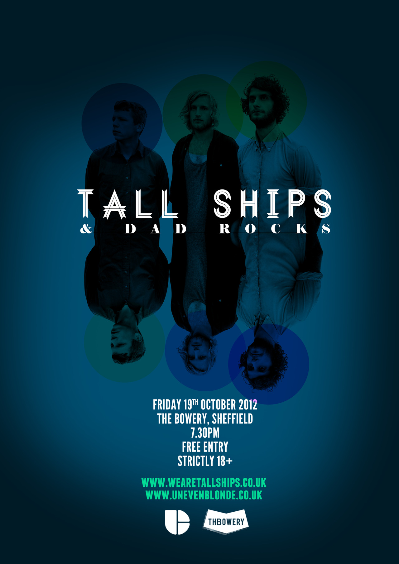Tall Ships + Dad Rocks (in association with Uneven Blonde) The Bowery, Division Street, Sheffield Friday 19th October 2012 7:30pm Free Entry 18+ More details can be found here. facebook.com/wearetallships facebook.com/semidetachedevents
