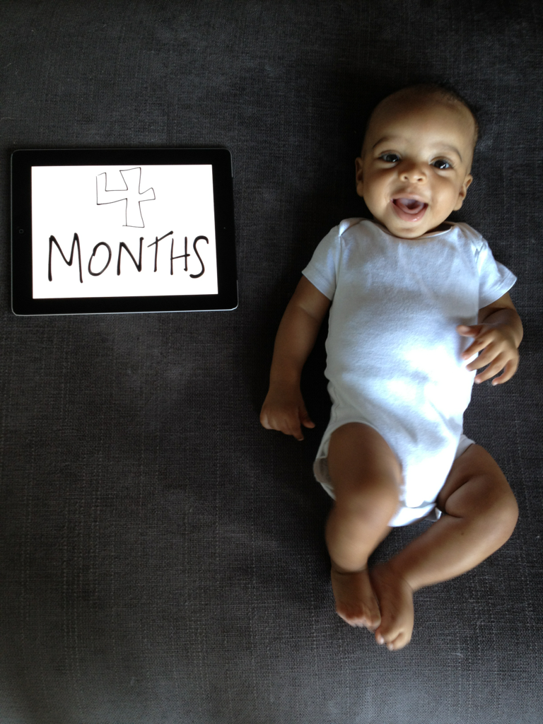 4 months.    (yesterday)