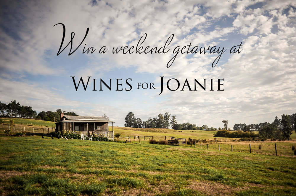 Win a weekend at Wines for Joanie