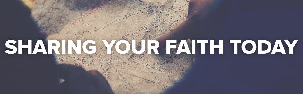 sharing your faith today.jpg
