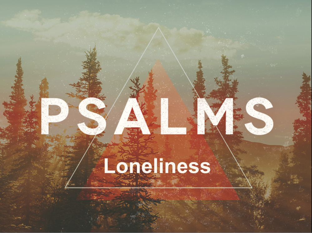 Psalm 142 Loneliness graphic.PNG