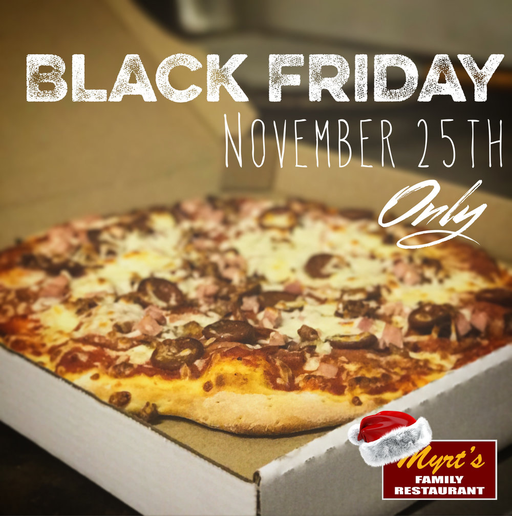 Black Friday Pizza Special in Mattawa ON