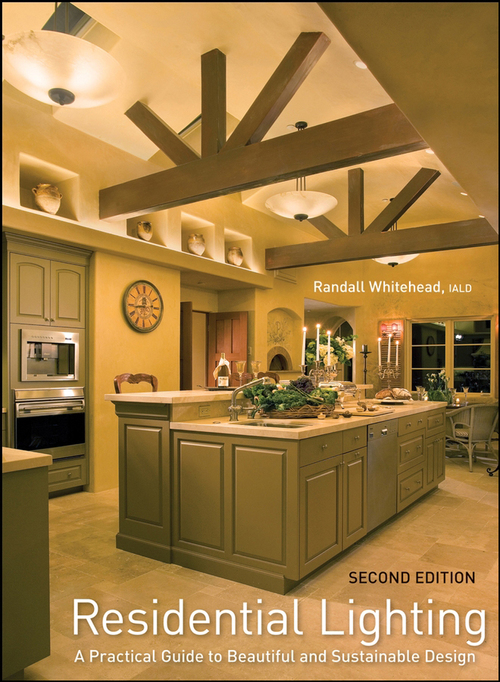 Residential Lighting A Practical Guide 2nd Edition