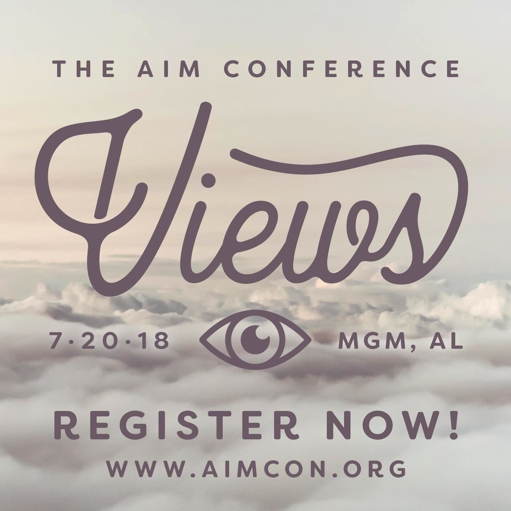 The AIM Conference - July 20-22  |  Faulkner University  |  $50 per student