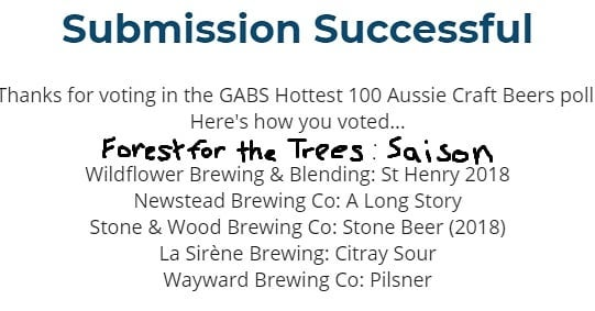 Last day to vote for the @gabsfestival  Hottest 100!  For some unfathomable reason @forestforthetreesbrews Saison wasn't able to be voted for so here's a top 6.  For real though, that saison is exquisite and I wish I could have a lot more of it.  Good bloody onyas!