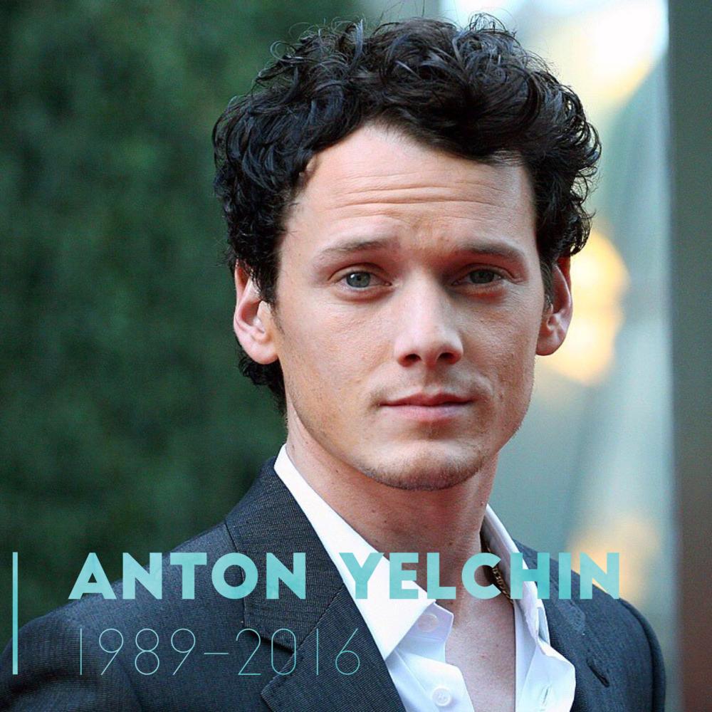Anton Yelchin 1989 - 2016