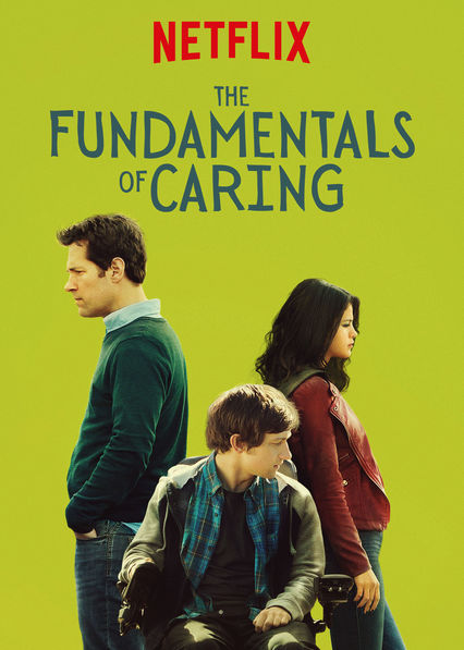 3 Reasons Why You Need to Watch The NETFLIX Original, The Fundamentals Of Caring