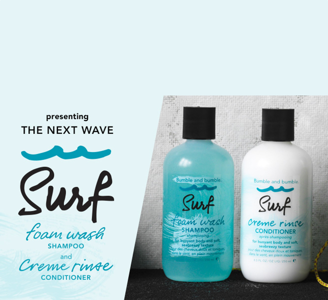 3. For Texture Enhancement: Bumble and Bumble Surf Foam Wash Shampoo & Creme Rinse Conditioner