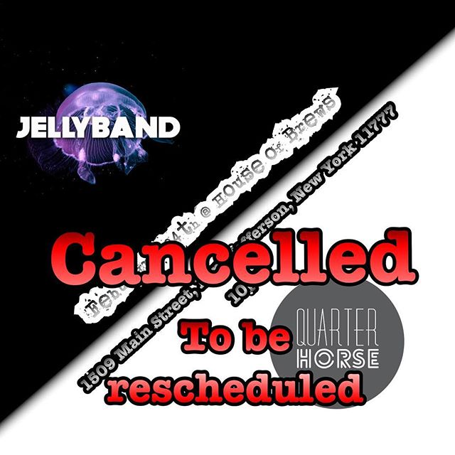 We regret to inform you that our show at House Of Brews has been cancelled. We are working on a new date, and will inform you guys of the change ASAP. Thanks. #quarterhorseband #quarterhorsemusic #band #music #nymusic #originalmusic #supportlocalmusic #houseofbrews #jellyband