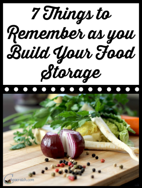 7 Things to Remember as You Build Your Food Storage +Coupon Code and Giveaway!