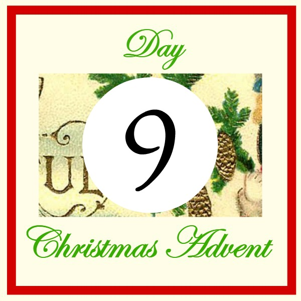 Christmas Advent Day 9