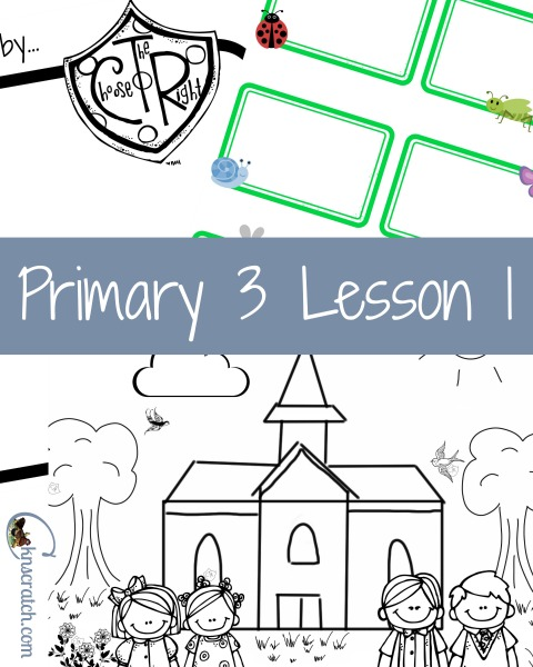 How great is this?!? Lesson helps and more handouts for Primary 3 Lesson 1!