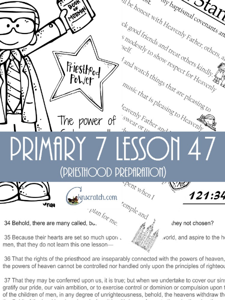 Love all these amazing ideas and handouts for Primary 7 Lesson 47 (and it's all free!)