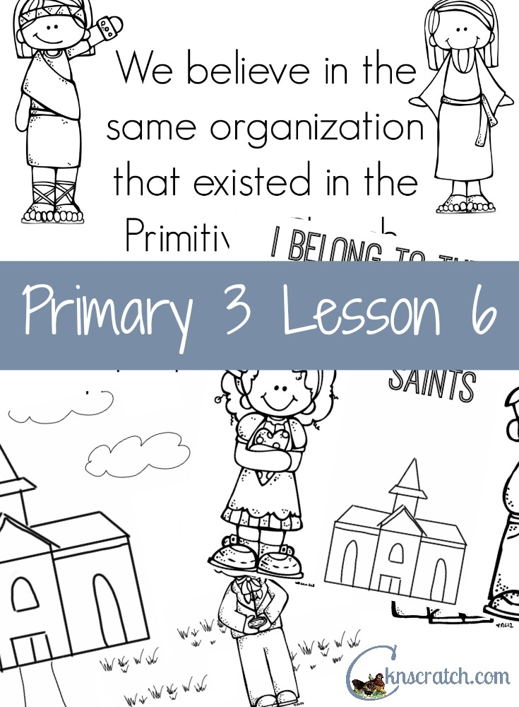 Awesome handouts and great lesson helps for LDS Primary 3 Lesson 6