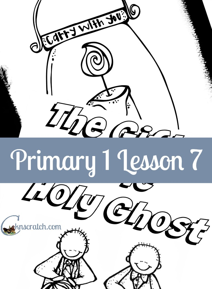 Lesson helps and handouts for Primary 1 Lesson 7: The Holy Ghost Helps Me