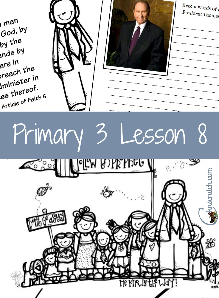 Great ideas for Primary 3 Lesson: The Church of Jesus Christ Has Prophets to Teach Us