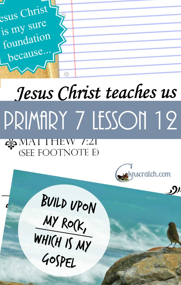 I love these great lesson helps and handouts for LDS Primary 7 Lesson 12: The House Built on a Rock