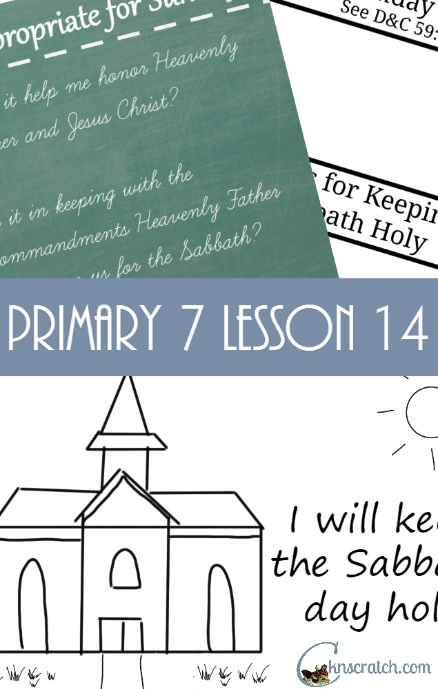 Love this! Lesson helps for Primary 7 Lesson 15: Jesus Christ and the Sabbath Day
