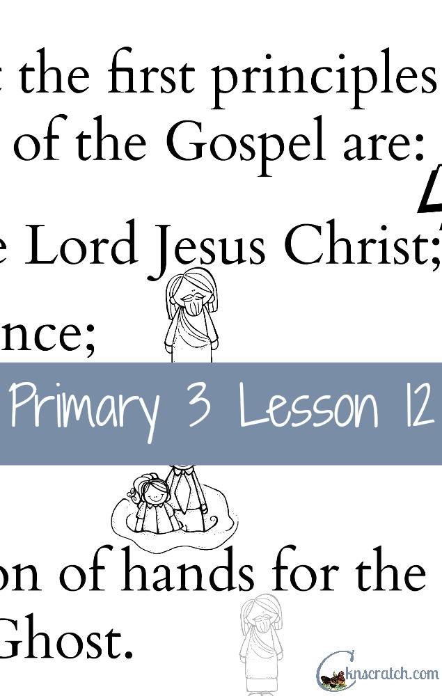 Lesson helps and handouts for Primary 3 Lesson 12: The Gift of the Holy Ghost