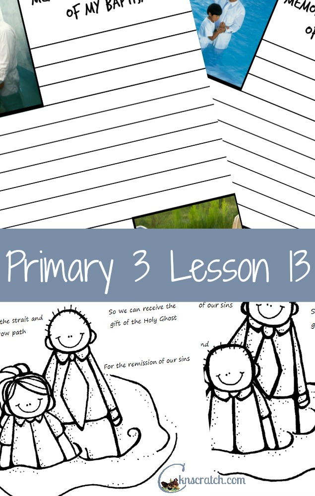 Lesson helps and handouts for Primary 3 Lesson 13: The Baptismal Covenant