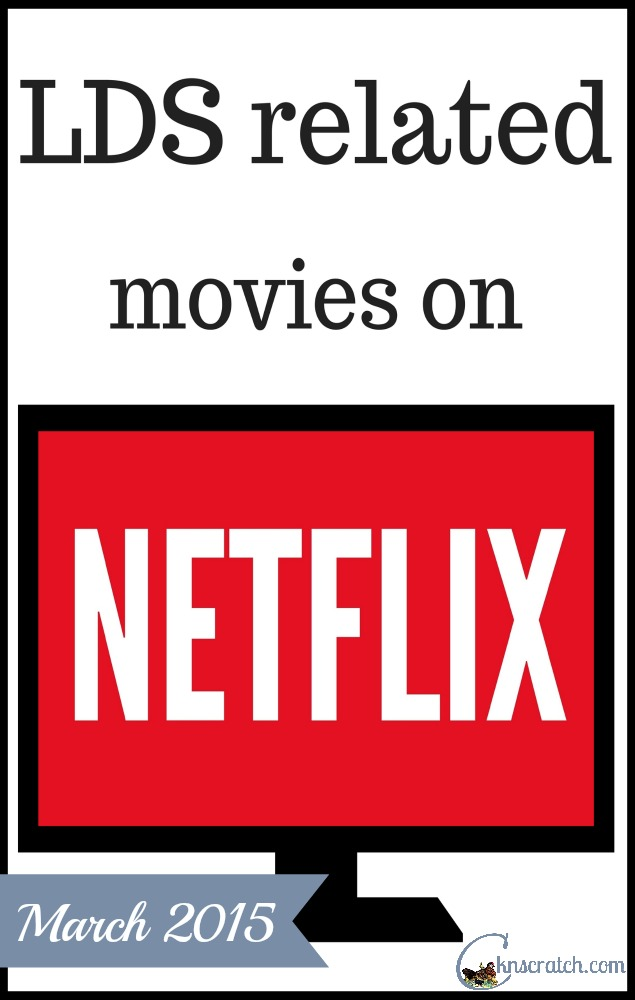 Did you know all these great LDS movies are available to watch on Netflix!