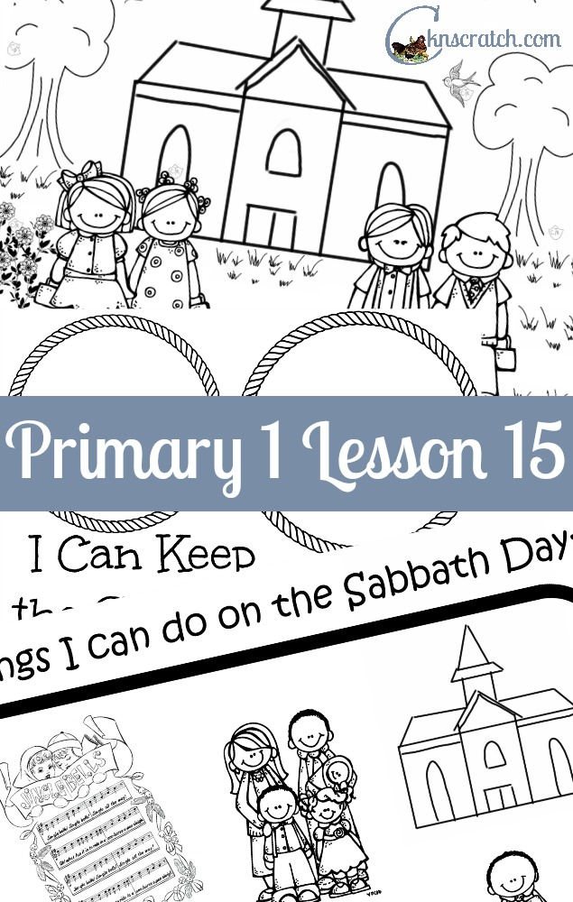Lesson 15 The Sabbath Is A Day Of Worship Chicken