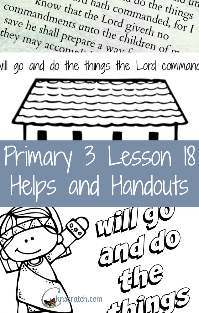 These LDS Lesson helps are so nice! Primary 3 Lesson 18: Heavenly Father Helps us obey His commandments