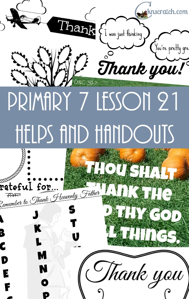 Lots of great ideas for LDS Primary 7 Lesson 21: Jesus Christ Heals Ten Lepers