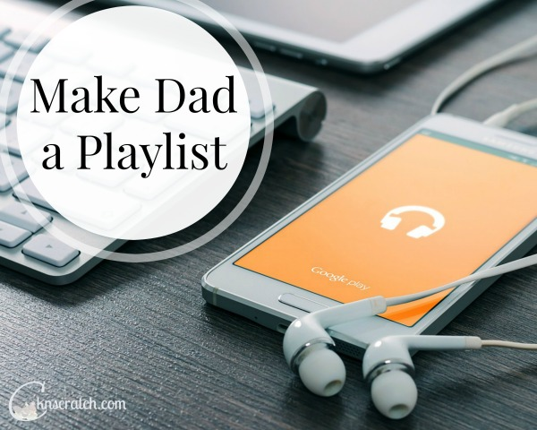 Love this idea for Father's Day! Make Dad a playlist for his car ride home!
