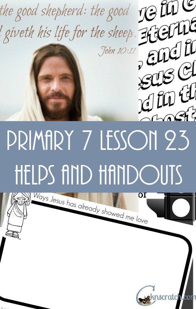 Great lesson LDS lesson helps and handouts for Primary 7 Lesson 23