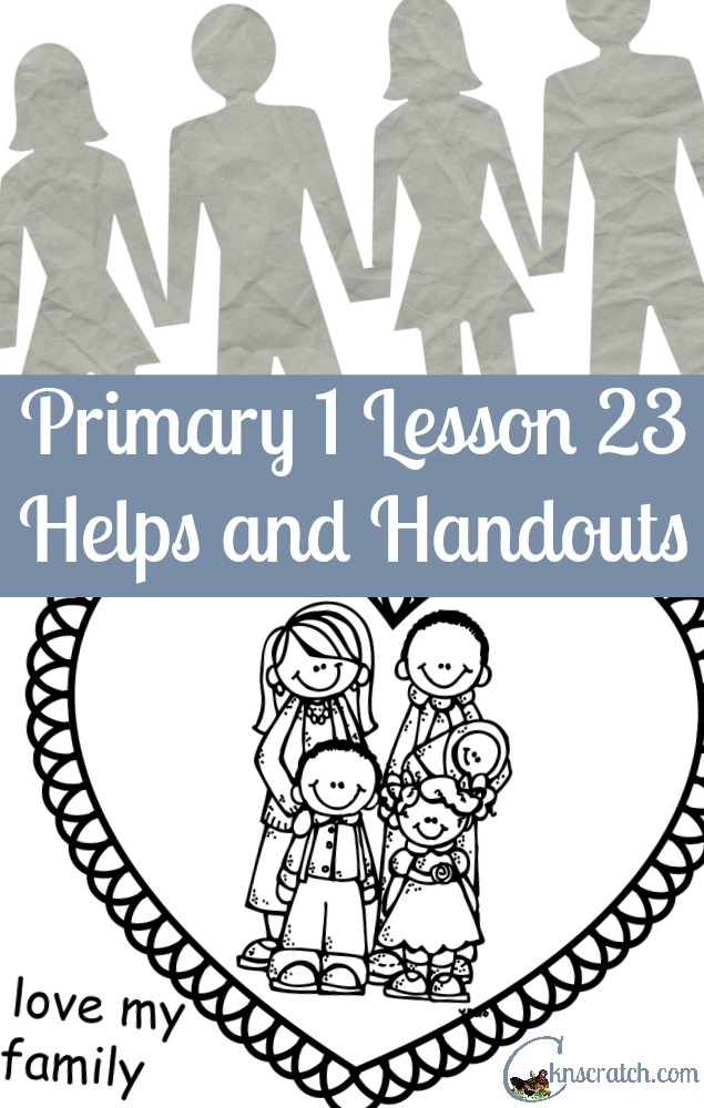 Great ideas for LDS Lessons! Primary 1 Lesson 23