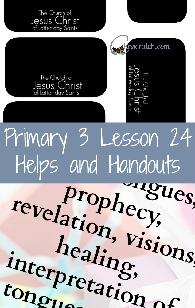 Such a great website for Primary helps! LDS Lesson helps and handouts for Primary 3 Lesson 24
