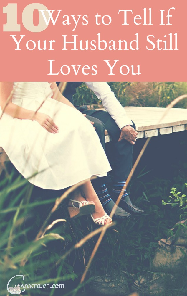 Do you know that your husband loves you?