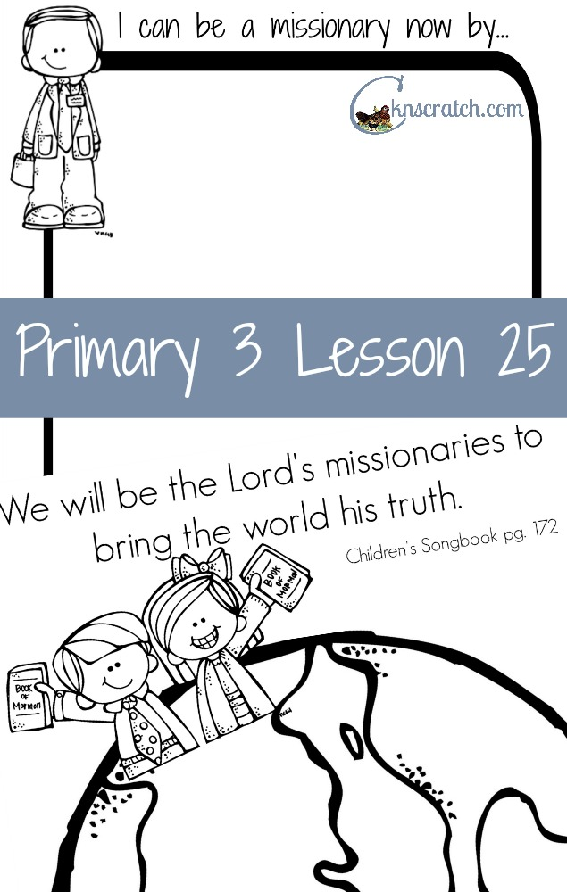 Great lesson helps and handouts for LDS Primary 3 Lesson 25!
