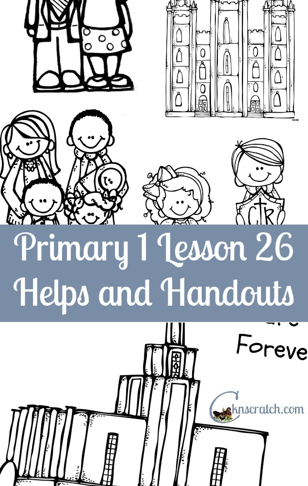 Such a great site- LDS Primary helps Primary 1 Lesson 26
