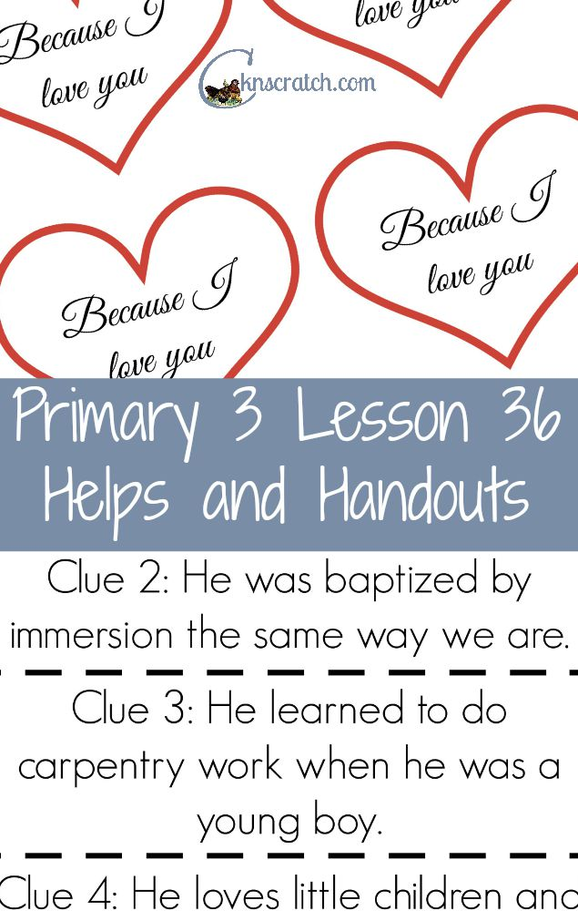 Love all these LDS lesson helps from Chicken Scratch n Sniff. This is for LDS Primary 3 Lesson 36