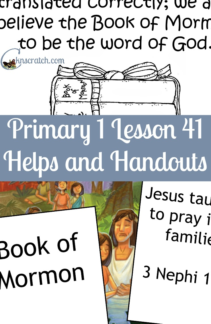 Great LDS handouts to go with Primary 1 Lesson 41: Heavenly Father and Jesus Gave Us the Scriptures