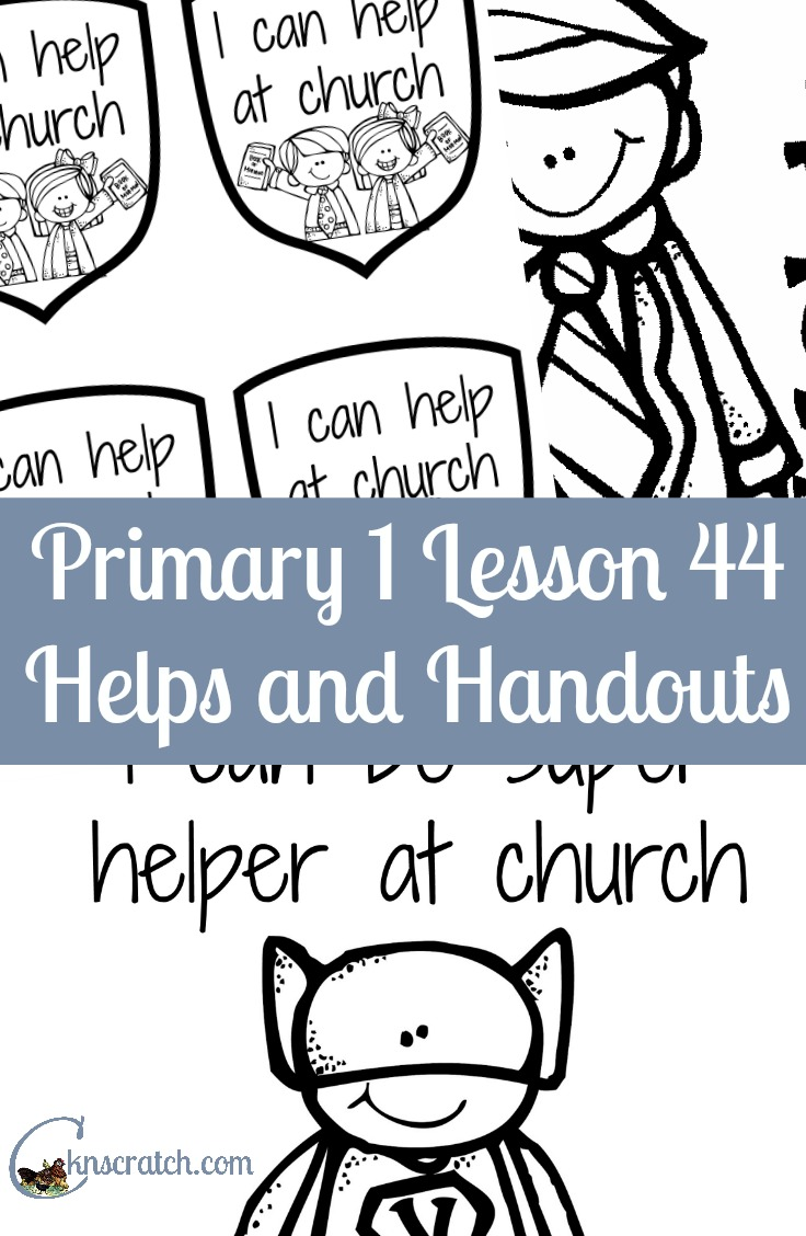 Great LDS handouts and lesson helps for Primary 1 lesson 44: We can all help at church