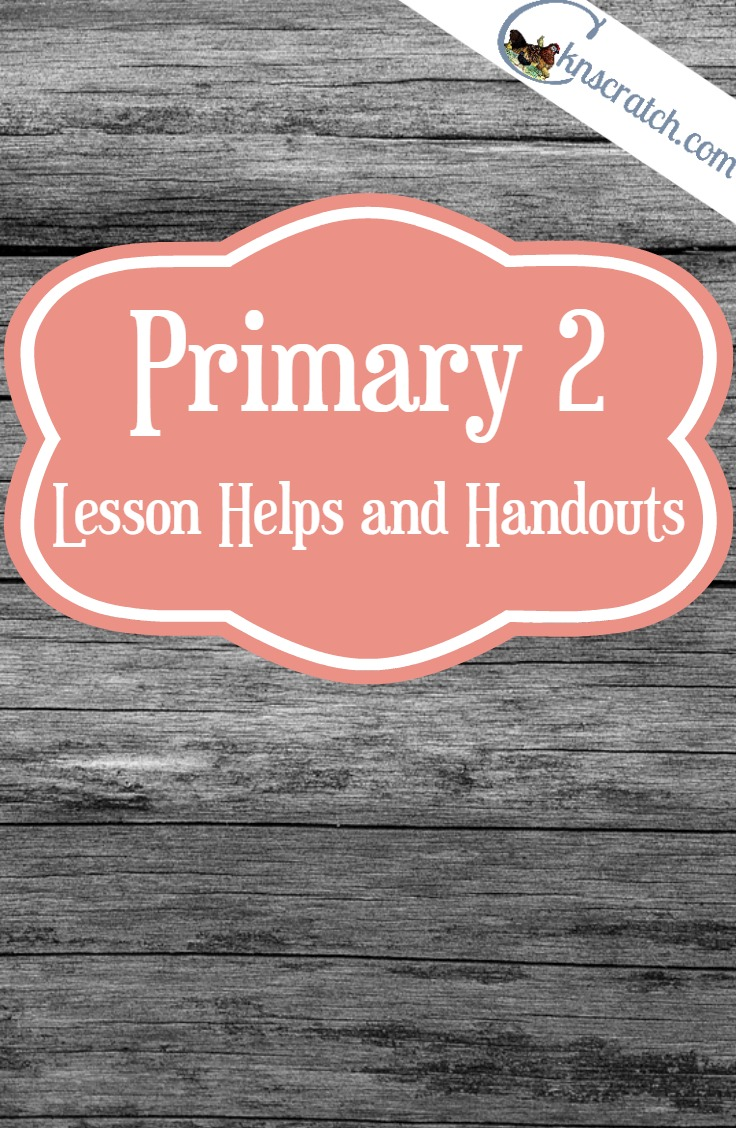 Excellent lesson helps and handouts for Primary 2: Choose the Right A. This is my favorite LDS lesson helps site!