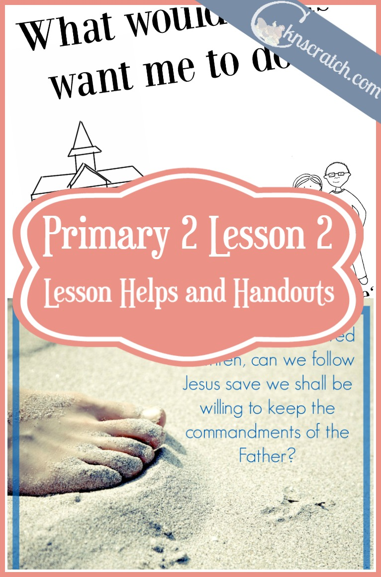 Great LDS handouts and helps for Primary 2 Lesson 2: I Can Choose the Right
