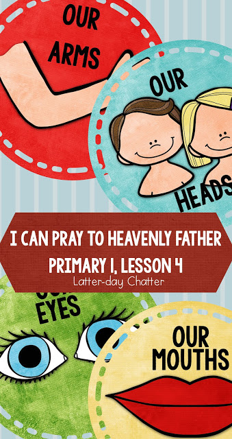Great ideas for LDS Primary 1 Lesson 4: I can pray to Heavenly Father