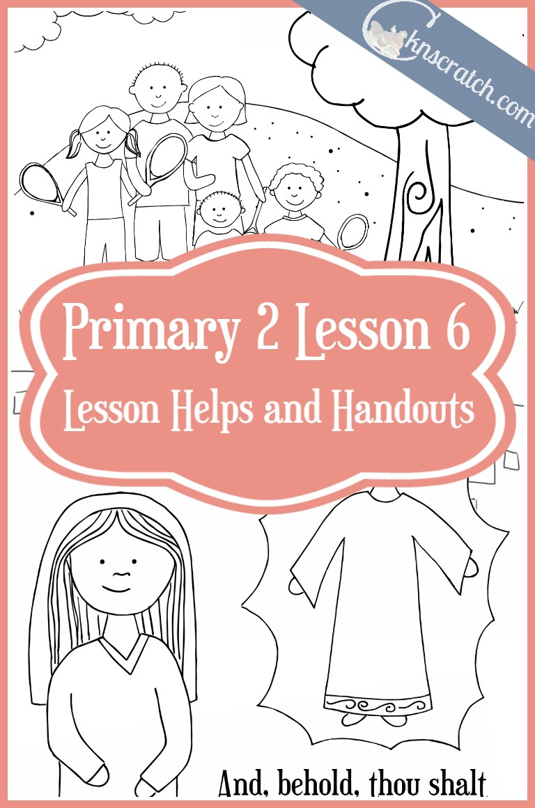 Great LDS lesson helps and handouts for Primary 2 Lesson 6: We have special families